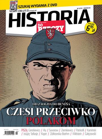 """Okładka miesięcznika """"Historia Do Rzeczy"""" nr 10/2013 (10)"""